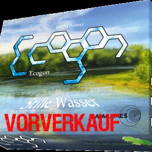 Ecogon - Stille Wasser - Vorverkauf